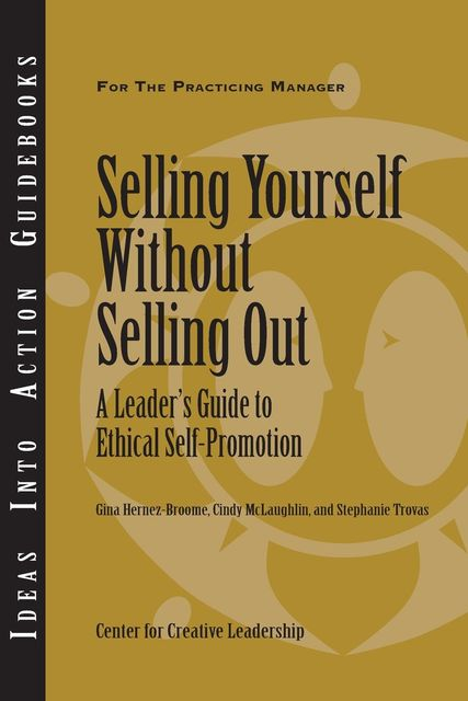 Selling Yourself without Selling Out, Gina Hernez-Broome, Cindy McLaughlin