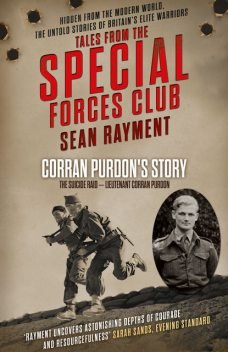 The Suicide Raid: Lieutenant Corran Purdon (Tales from the Special Forces Shorts, Book 4), Sean Rayment