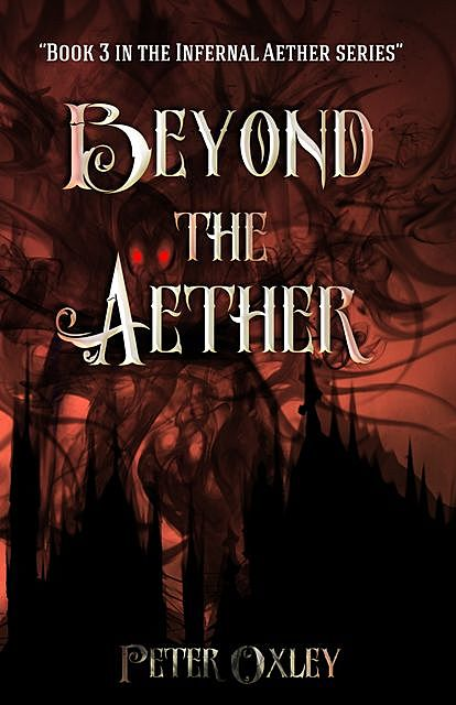 Beyond the Aether, Peter Oxley