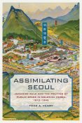Assimilating Seoul, Todd Henry