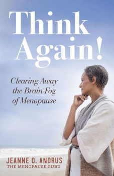 Think Again, Jeanne D. Andrus