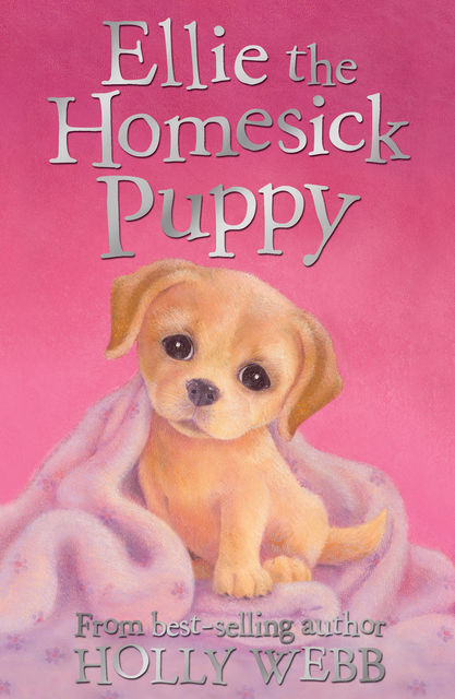 Ellie the Homesick Puppy, Holly Webb