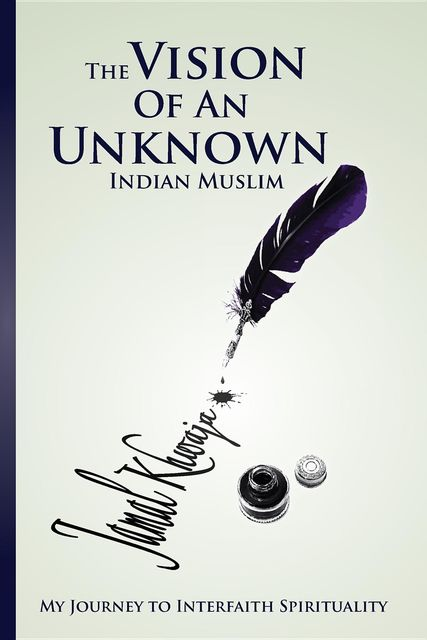 The Vision Of An Unknown Indian, Jamal Khwaja