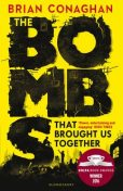 The Bombs That Brought Us Together, Brian Conaghan