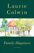 Family Happiness, Laurie Colwin
