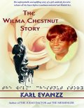 The Wilma Chestnut Story, Publisher Karl Evanzz