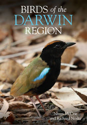 Birds of the Darwin Region, Niven McCrie, Richard Noske