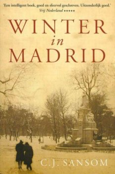 Winter in Madrid, C.J. Sansom