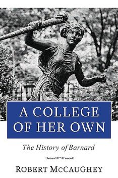 A College of Her Own, Robert McCaughey