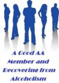 Good AA Member and Recovering from Alcoholism, Self Help eBooks