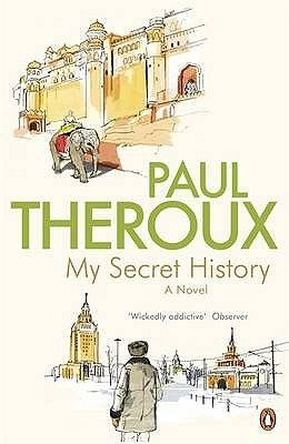 My Secret History, Paul Theroux