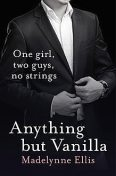 Anything But Vanilla, Madelynne Ellis