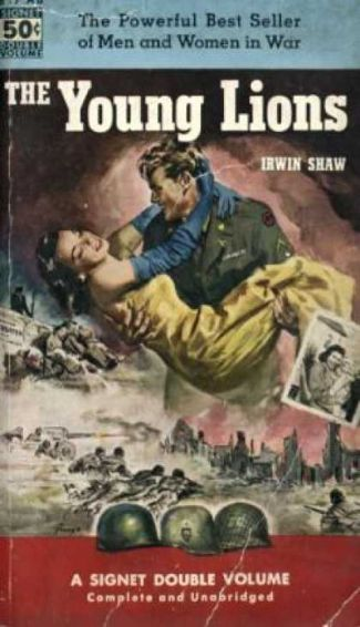 The Young Lions, Irwin Shaw