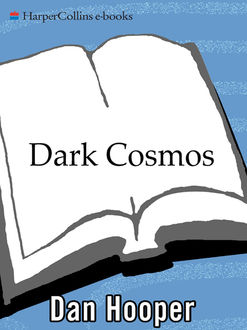 Dark Cosmos, Dan Hooper