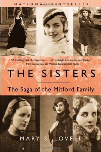 The Sisters: The Saga of the Mitford Family, Mary S.Lovell