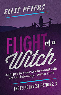 Flight Of A Witch, Ellis Peters