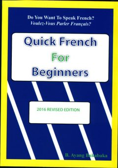 Quick French For Beginners, B.Ayang Baka