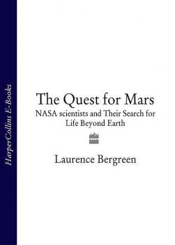 The Quest for Mars, Laurence Bergreen