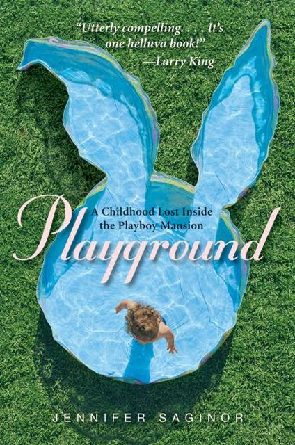 Playground, Jennifer Saginor