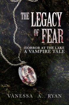 The Legacy of Fear, Vanessa Ryan