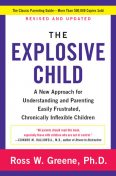 The Explosive Child, Ross W. Greene