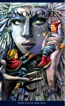 The Snow Queen, Adrian Mitchell