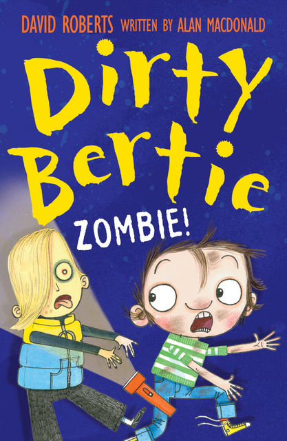 Dirty Bertie: Zombie!, Alan MacDonald