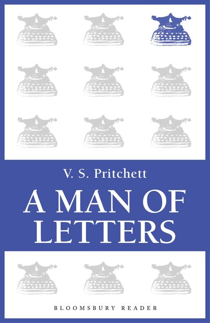 A Man of Letters, V.S.Pritchett