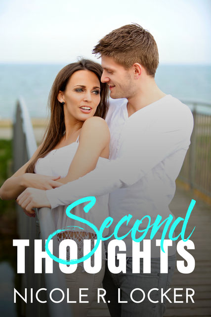 Second Thoughts, Nicole R. Locker