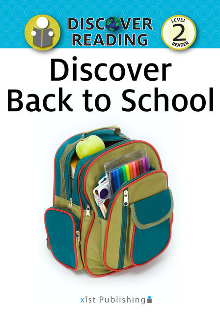 Discover Back to School, Xist Publishing