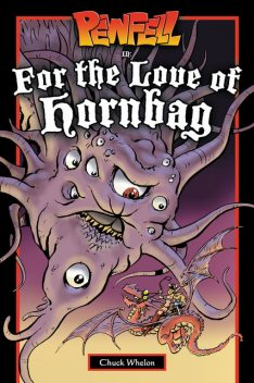 Pewfell in For the Love of Hornbag, Chuck Whelon