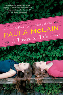 A Ticket to Ride, Paula McLain