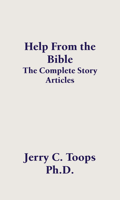 Help From the Bible, Jerry Toops