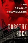 The Deadly Travellers, Dorothy Eden