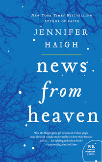 News from Heaven, Jennifer Haigh