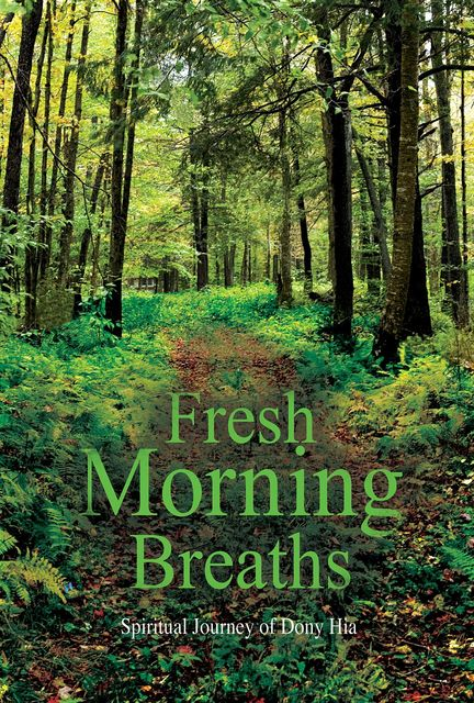 Fresh Morning Breaths, Dony Hia
