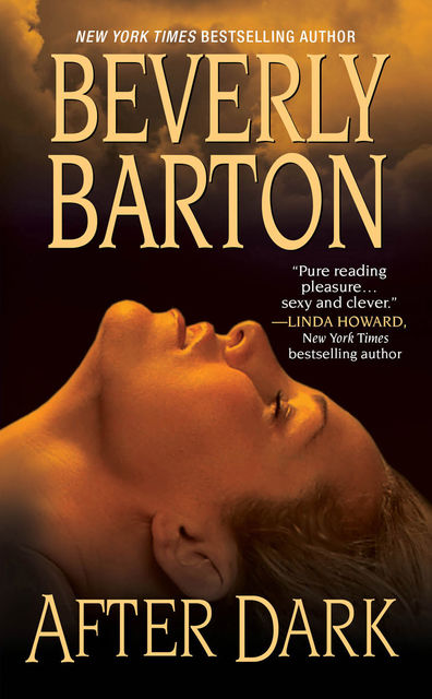 After Dark, Beverly Barton