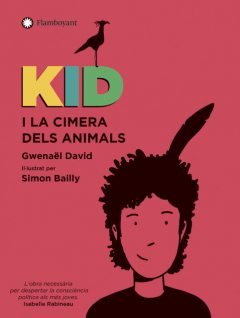 Kid i la Cimera dels animals, Gwenaël David