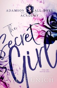 The Secret Girl, C.M. Stunich