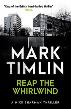 Reap the Whirlwind, Mark Timlin