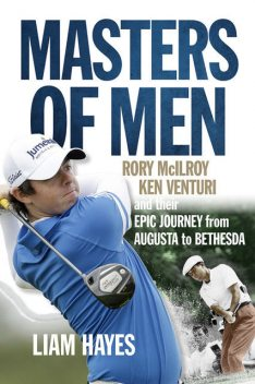 Masters of Men, Liam Hayes