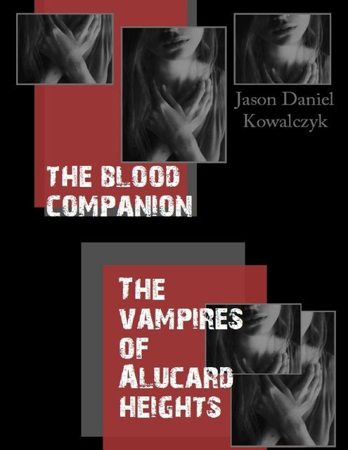 The Blood Companion, Jason Kowalczyk