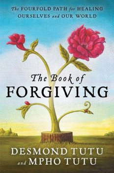 The Book of Forgiving, Desmond Tutu, Mpho Tutu