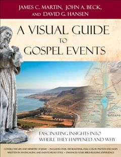 Visual Guide to Gospel Events, James Martin