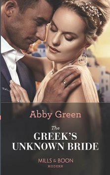 The Greek's Unknown Bride, Abby Green