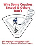 Why Some Coaches Exceed & Others Don't, Rick Saggese