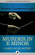 Murder in E Minor, Robert Goldsborough