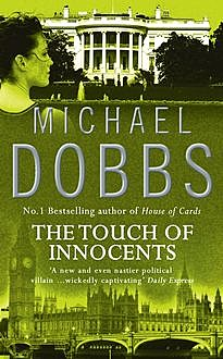 The Touch of Innocents, Michael Dobbs