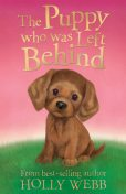The Puppy who was Left Behind, Holly Webb