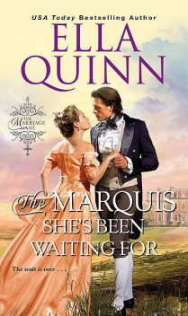 The Marquis She's Been Waiting For, Ella Quinn
